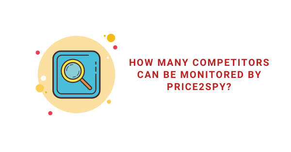 how many competitors can be monitored