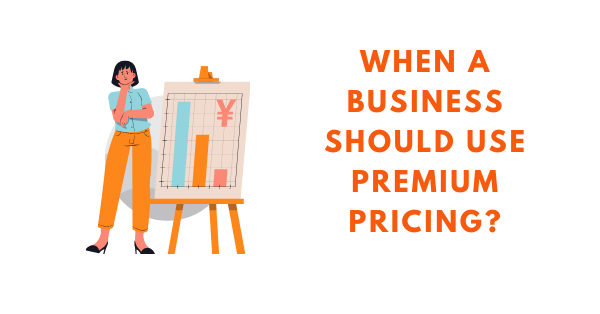 when to use premium pricing